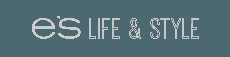 E's Life & Style